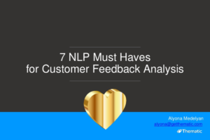 7 NLP must-haves for customer feedback analysis